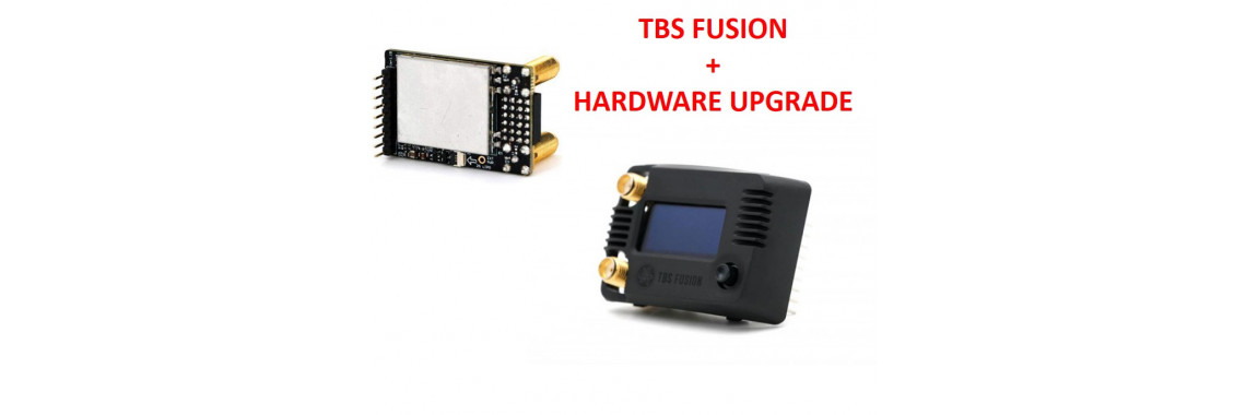 TBS Fusion + Hardware Upgrade